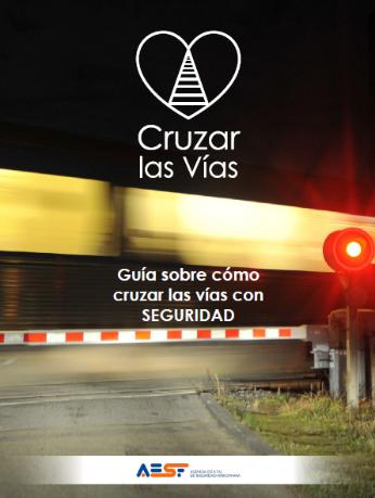 Portada guía cruzar las vías con seguridad